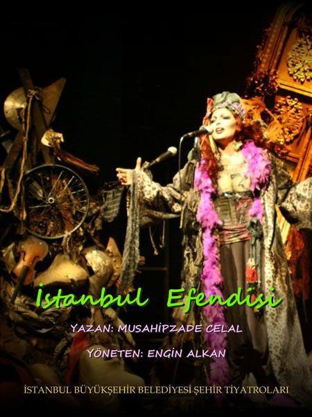 Musahipzade Celal Bey - İStanbul Efendisi- Engin Alkan