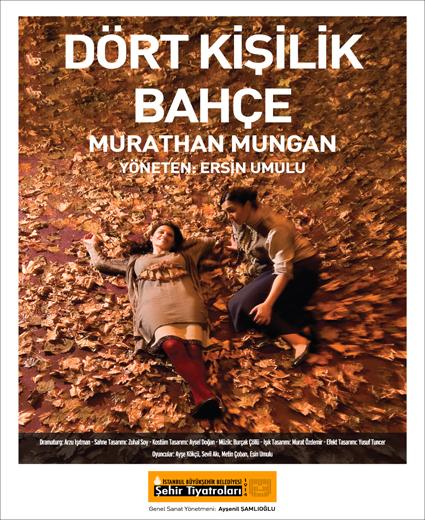 Dört Kişilik Bahçe - Murathan Mungan - Tiyatro - Radyo Oyunu - Afiş