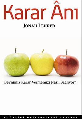 Karar Anı - Jonah Lehrer - Kitap Kapağı