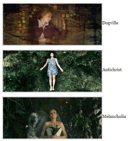 Larsvontrier Ophelia ilhamına sahne olan filmler